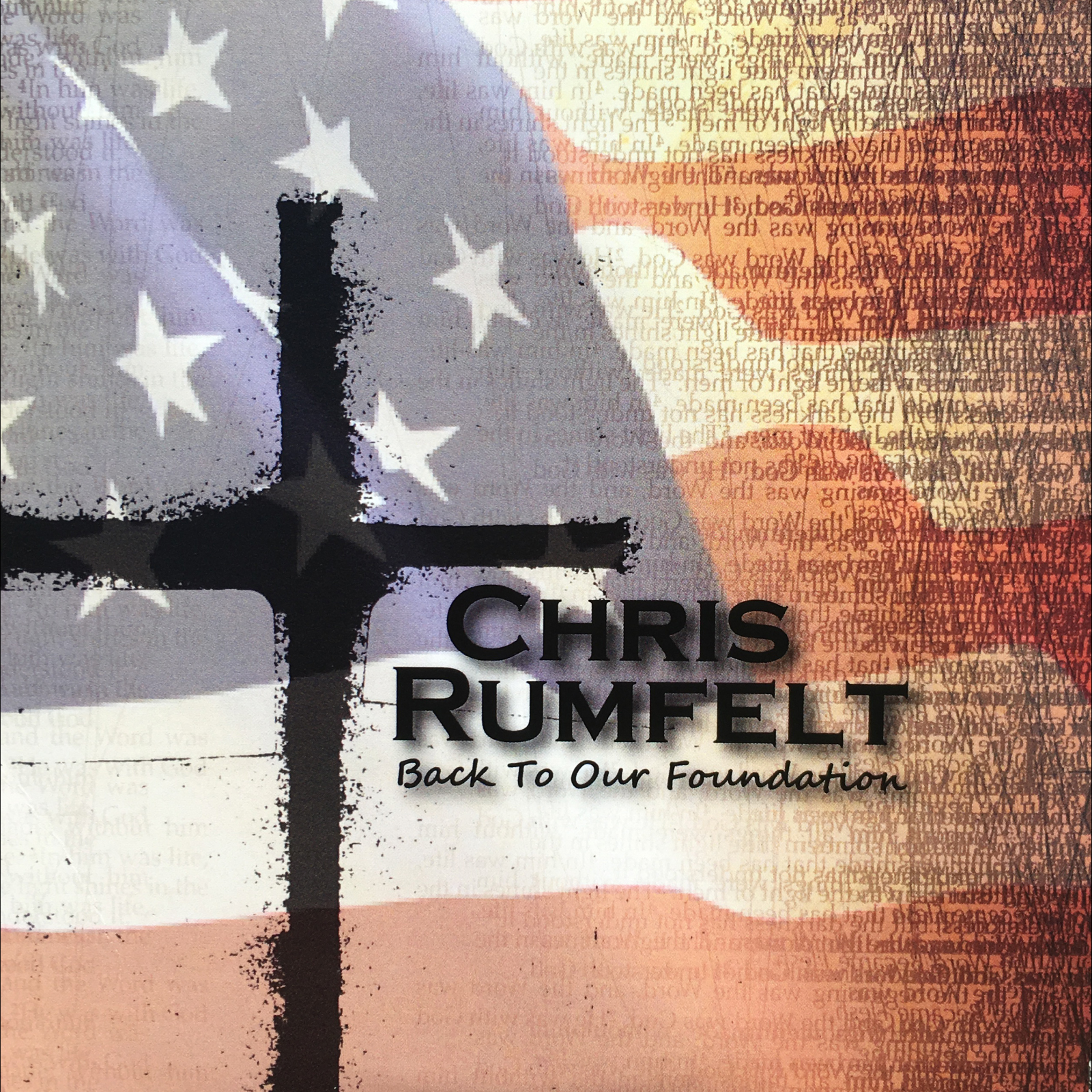 Chris Rumfelt • Back To Our Foundation