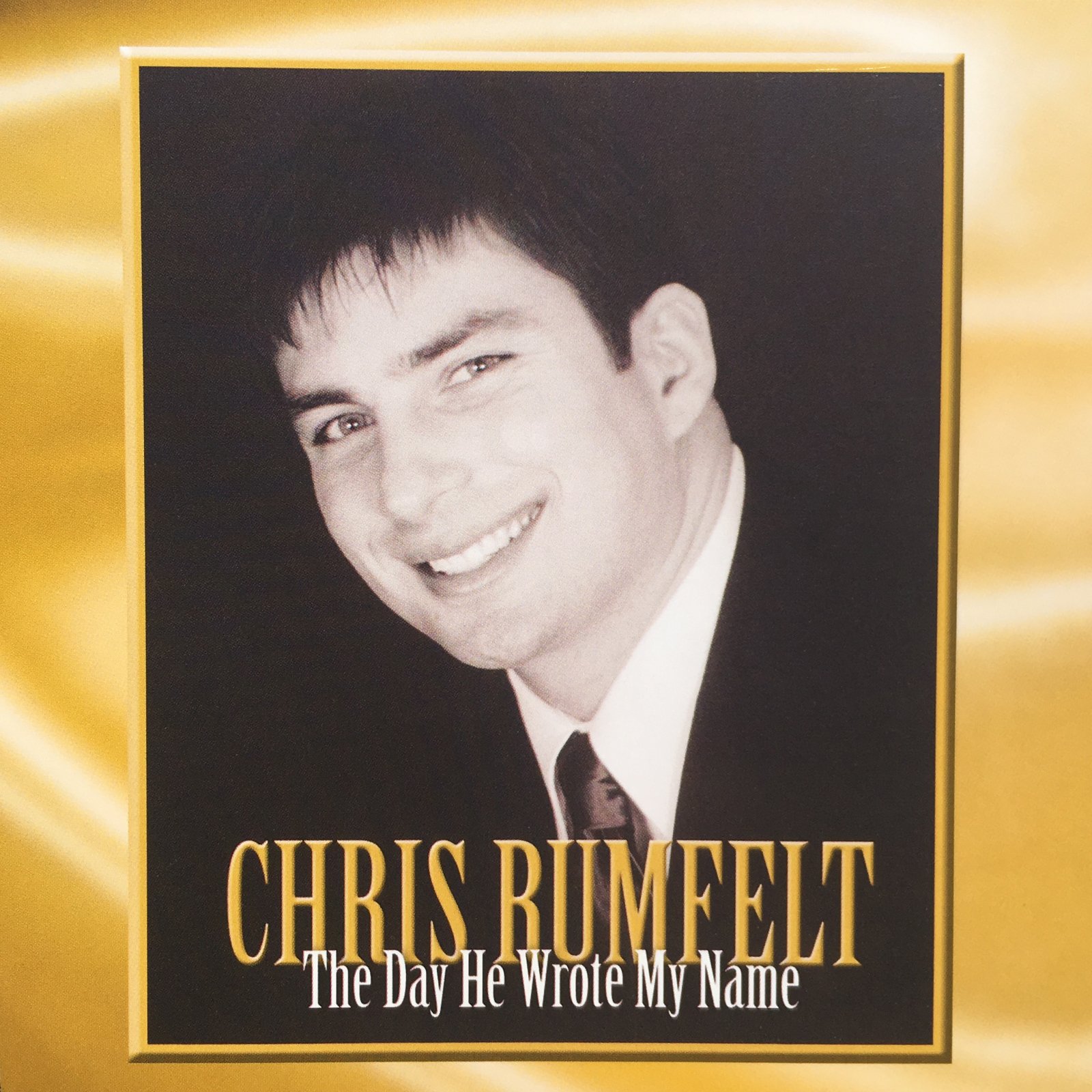 Chris Rumfelt • The Day He Wrote My Name
